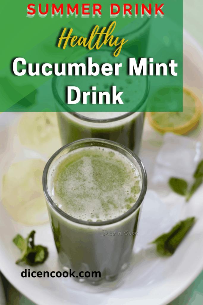 Cucumber Mint Drink - Healthy Summer Cooler